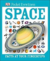 Space: Facts at Your Fingertips (DK Pocket Eyewitness)