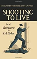 SHOOTING TO LIVE - Expanded Edition - Forward By Phil Mathews
