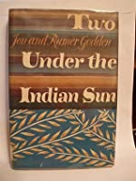 Two Under the Indian Sun (ISIS Large Print)