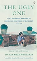 The Ugly One: Childhood Memoirs, 1913 39