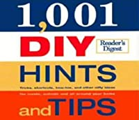 1001 DIY Hints and Tips (Readers Digest)