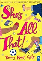 She's All That: Poems About Girls