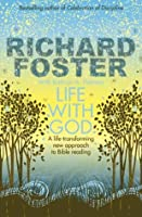 Life with God. by Richard Foster