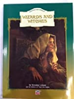 Wizards and Witches (The Enchanted World)