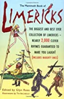 The Mammoth Book of Limericks. Edited by Glynn Rees