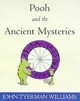 Pooh and the Ancient Mysteries (Wisdom of Pooh)