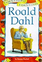 Roald Dahl (Famous People, Famous Lives)