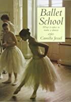 Ballet School: What It Takes To Make A Dancer