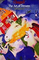 Chagall: The Art of Dreams (New Horizons)