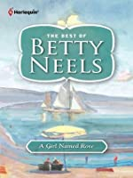 A Girl Named Rose (Best of Betty Neels)
