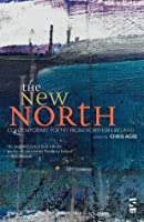 The New North. Edited by Chris Agee