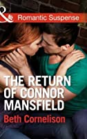 The Return of Connor Mansfield