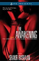 The Awakening (Chronicles of the Nubian Underworld, #1)