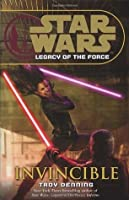 Invincible (Star Wars Legacy of the Force, #9)
