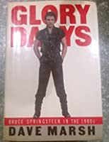 Glory Days: Bruce Springsteen In The 80s