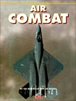 Air Combat (Part of the 'new Face of War' Series)