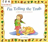 I'm Telling the Truth: A First Look at Honesty