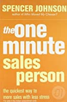The One Minute Salesperson (The One Minute Manager)