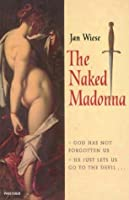 The Naked Madonna
