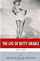 American Legends: The Life of Betty Grable