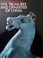 The Treasures And Dynasties Of China