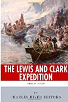 American Legends: The Lewis and Clark Expedition
