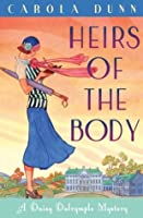 Heirs of the Body (Daisy Dalrymple #21)