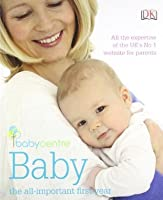 Baby: The All-Important First Year (Babycentre)