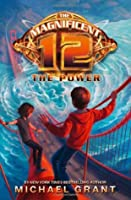 The Power (The Magnificent 12, Book 4)
