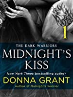 Midnight's Kiss: Part 1 (Dark Warriors)