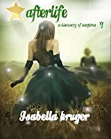 Afterlife (Book #1 A discovery of vampires)