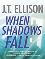 When Shadows Fall (Samantha Owens, #3)