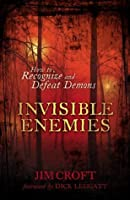 Invisible Enemies: How to Recognize and Defeat Demons