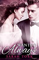 Wanted Always (Xander Barns, #2)