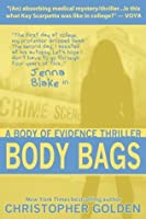 Body Bags (Body of Evidence #1)