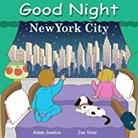 Good Night New York City (Good Night Our World series)