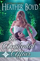 An Accidental Affair (The Distinguished Rogues)
