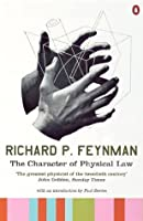 The Character of Physical Law (Penguin Press Science)