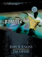 Pursued: 2 (Left Behind: The Young Trib Force)