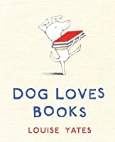 Dog Loves Books