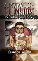Survival of the Unfittest (The Undead Diaries)