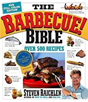 The Barbecue Bible! Over 500 Recipes