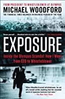 Exposure: Inside the Olympus Scandal: How I Went from CEO to Whistleblower (2012)