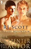 The Carpenter and The Actor (Ellery Mountain)