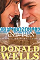 Of Tongue And Pen (The Reynolds Family Saga-Book 4)