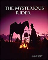 The Mysterious Rider (Annotated)