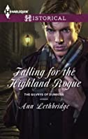 Falling for the Highland Rogue (The Gilvrys of Dunross, #3)
