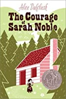 The Courage of Sarah Noble (Ready-for-Chapters)