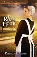 The Road Home (Apple Creek Dreams Series)