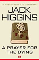 A Prayer for the Dying (The Martin Fallon Novels)